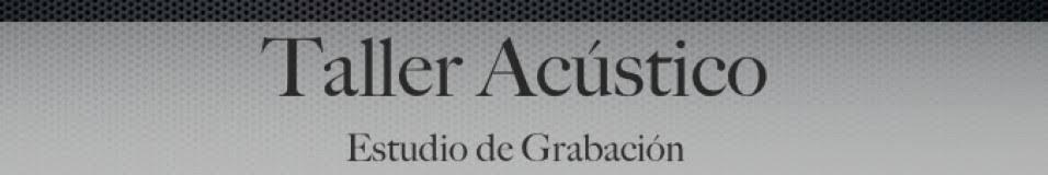 Taller Acústico, S.C.