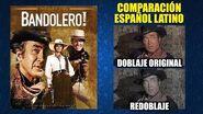 ¡Bandolero! -1968- Doblaje Original y Redoblaje - Español Latino - Comparación y Muestra