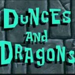 66 Dunces and Dragons.jpg