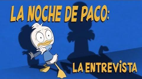 La Entrevista - La Noche de Paco - Patoaventuras