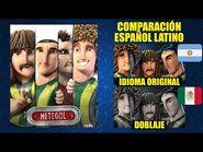 MeteGol -2013- Comparación del Doblaje Argentino y Doblaje Mexicano - Español Latino