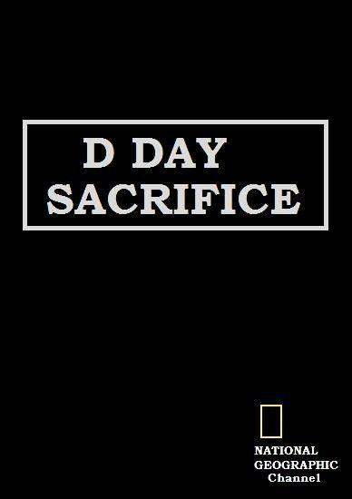 El día D: el sacrificio