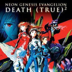 Neon Genesis Evangelion: Death (True)²