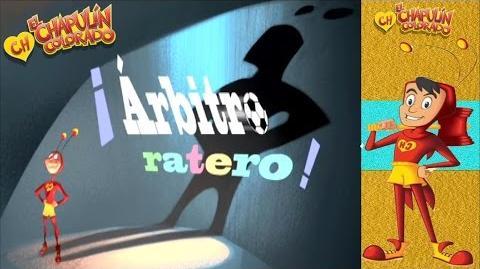 El Chapulin Animado Cap 24 '¡Arbitro Ratero'