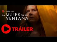 La Mujer en la Ventana Trailer Español Latino Nuevo (2021) Netfliteando