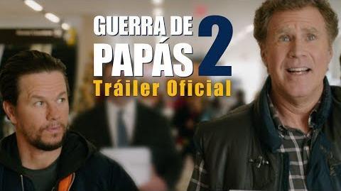Guerra de Papás 2 Tráiler Oficial Paramount Pictures México Doblado al español-0