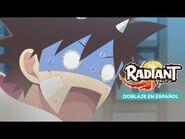 ¡Sálvense quien pueda! l Radiant (Doblaje en español)