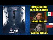 Viento Salvaje -2017- Comparación del Doblaje Latino Original y Redoblaje - Español Latino