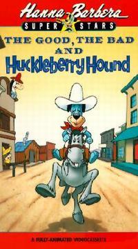 El bueno, el malo y Huckleberry Hound