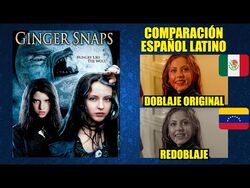 Ginger Snaps- Feroz -2000- Comparación del Doblaje Latino Original y Redoblaje - Español Latino