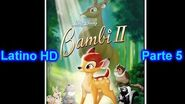 "Bambi 2 Latino ""Parte 5"" (HD)"