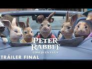 Tráiler Final - Peter Rabbit Conejo en Fuga
