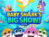 Baby Shark, el Gran Show