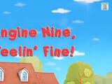 Engine Nine, Feelin' Fine!