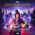 DOCTOR WHO- INTERSTITIAL & FEAST OF FEAR