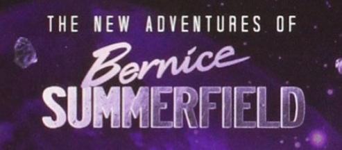 Новые приключения Бернис Саммерфилд (аудиосериал)