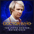 DOCTOR WHO - THE FIFTH DOCTOR ADVENTURES