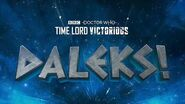 Daleks! Teaser Time Lord Victorious Doctor Who-2
