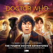 The Fourth Doctor Adventures Series 08 The Syndicate Master Plan Volume 2