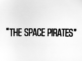 049 - The Space Pirates