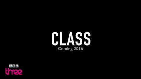 Class (A Doctor Who Spinoff) - BBC Three Teaser Trailer - 2015 - BBC