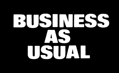 Business as Usual