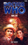 Doctor Who - Past Doctor Adventures - 33 - Prime Time (7th Doctor) - Mike Tucker.jpg