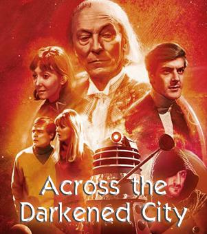 Across the Darkened City