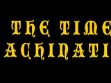 The Time Machination