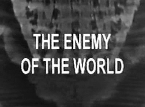 040 - The Enemy of the World