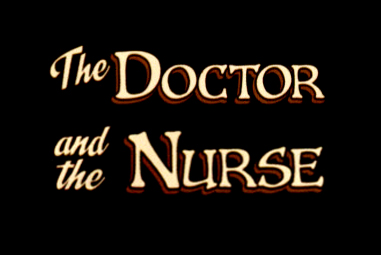 The Doctor and the Nurse