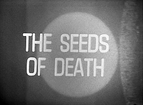 048 - The Seeds of Death
