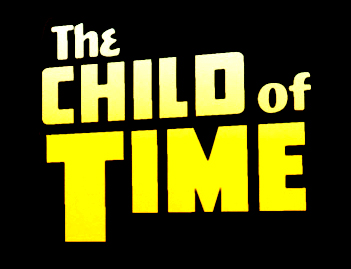 The Child of Time