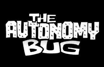 The Autonomy Bug