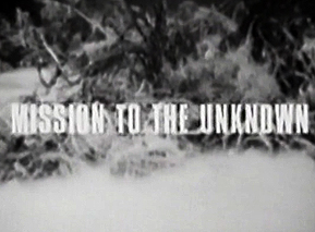 019 - Mission to the Unknown