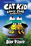 Cat Kid Comic Club: Perspectives