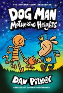 Dog Man 10- Mothering Heights