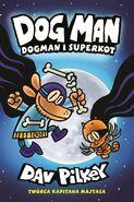 Dogman I Superkot