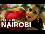 Dla Nairobi - Dom z papieru - Netflix