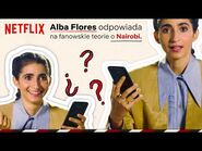 Nairobi reaguje na teorie fanów - Dom z papieru - Netflix