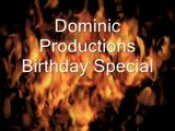 Dominic Productions Birthday Special