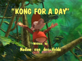 Kong for a Day