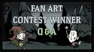 Don't Starve Newhome Fan Art Contest Winners Q and A