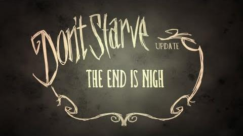 Don't Starve- The End is Nigh