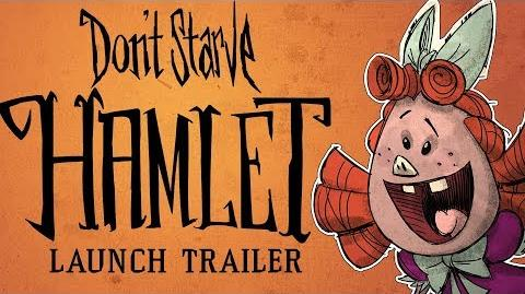 Don't Starve Hamlet Early-Access Launch Trailer