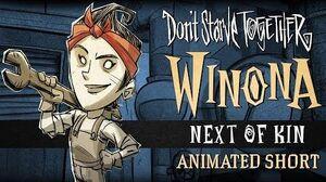 """Don't_Starve_Together-_Don't_Starve_Together_""""Next_of_Kin""""_Winona_animierter_Kurzfilm"""