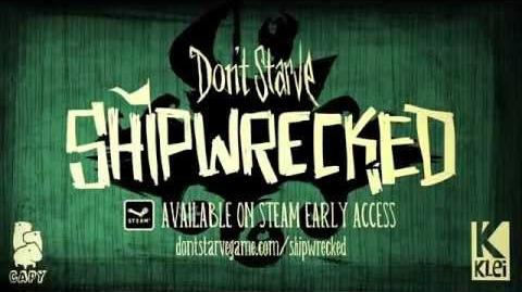 Don't Starve Shipwrecked Early-Access Launch Trailer