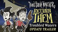 Don't Starve Together- Return of Them - Troubled Waters -Update Trailer-