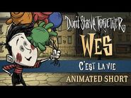 Don't Starve Together- C'est La Vie -Wes Animated Short-