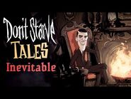 Don't Starve Tales- Inevitable (Musical)